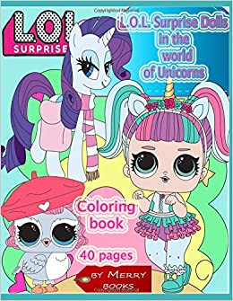 L O L Surprise Dolls In The World Of Unicorns 40 Jumbo Coloring