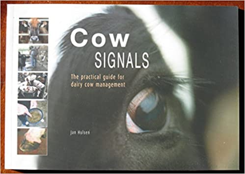 Cow Signals: The Practical Guide for Dairy Cow Management