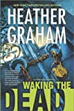 Waking the Dead, Heather Graham, 0778316122