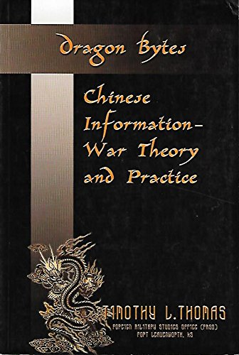 DRAGON BYTES.CHINESE INFORMATION-WAR THEORY AND PRACTICE