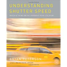 Understanding Shutter Speed: Creative Action and Low-Light Photography Beyond 1/125 Second