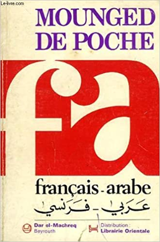Amazon Fr Mounged De Poche Francais Arabe Arabe Francais