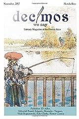 Decimos - We Say: A Literary Magazine for the Florida Keys Paperback