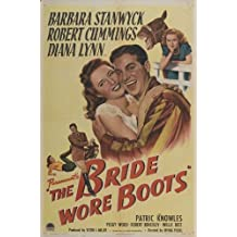 Bride Wore Boots Poster Movie 27 x 40 Inches - 69cm x 102cm Barbara Stanwyck Robert Cummings Diana Lynn Patric Knowles Peggy Wood Robert Benchley Willie Best
