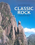 Classic Rock: Great British Rock Climbs Published by Baton Wicks Publications (2007)