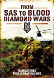From SAS to Blood Diamond Wars, Hamish Ross and Fred Marafono, 1848845111