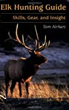Elk Hunting Guide, Tom Airhart, 0811732118