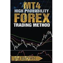 MT4 High Probability Forex Trading Method