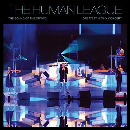 Human League - The Sound Of The Crowd: Greatest Hits Live [Vinyl LP + DVD]