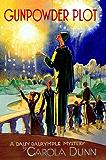 Gunpowder Plot: A Daisy Dalrymple Mystery (Daisy Dalrymple Mysteries Book 15)