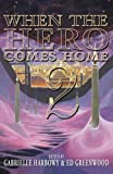 When the Hero Comes Home: 2 (Volume 2)