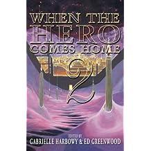 When the Hero Comes Home: 2 (Volume 2)