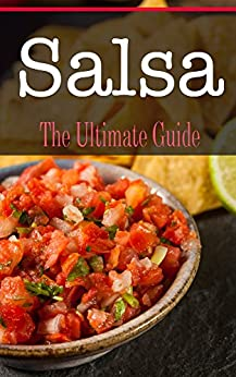 Salsa: The Ultimate Guide by [Hansan, Kimberly]