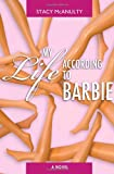 My Life According to Barbie, Stacy McAnulty, 1460954270