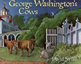George Washington's Cows, David Small, 0613024885