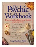 img - for THE PSYCHIC WORKBOOK: Discover and Enhance Your Hidden Psychic Powers book / textbook / text book
