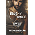Rough & Tumble: A Steamy, Action-Filled Possessive Hero Romance (The Haven Brotherhood)