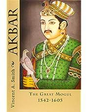Akbar: The Great Mogul 1542-1605