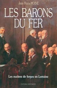 Les barons du fer  par Jean-Marie Moine