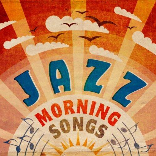 Jazz: Morning Songs