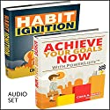 Personal Growth: 2 Manuscripts: Achieve Your Goals Now with PowerLists and Habit Ignition Audiobook by Chris A. Baird Narrated by Dave Wright