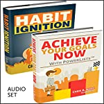 Personal Growth: 2 Manuscripts: Achieve Your Goals Now with PowerLists and Habit Ignition   Chris A. Baird
