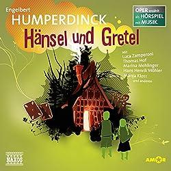 Hänsel und Gretel (Oper erzählt als Hörspiel mit Musik)