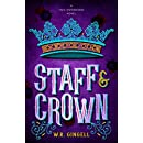 Staff and Crown (Two Monarchies Sequence Book 3)