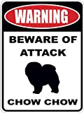 Warning Beware of ATTACK CHOW CHOW dog lover 7