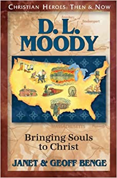;TOP; D. L. Moody: Bringing Souls To Christ (Christian Heroes: Then & Now). Consulta carpeta reduce coches CARCASAS revive
