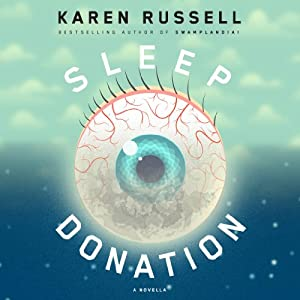 Sleep Donation: A Novella Audiobook by Karen Russell Narrated by Greta Gerwig
