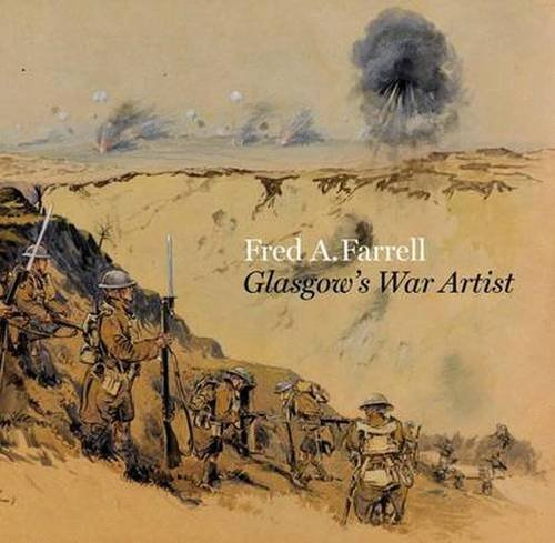 Fred A. Farrell: Glasgow's War Artist PDF