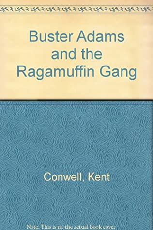book cover of Buster Adams and the Ragamuffin Gang