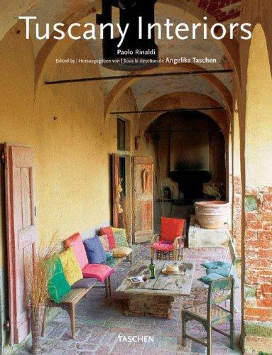 Tuscany Interiors by Benedikt Taschen Verlag