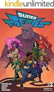 Superfreaks #3 (of 5) (comiXology Originals)