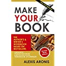 Make Your Book: The Author's and Writer's Workbook Based on Bestsellers