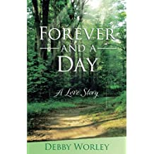Forever and a Day: A Love Story