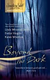 img - for Beyond The Dark: Forever Mine\Haunt Me\Soul Of The Wolf (The Pack, Book 3) (Silhouette Signature Select) book / textbook / text book