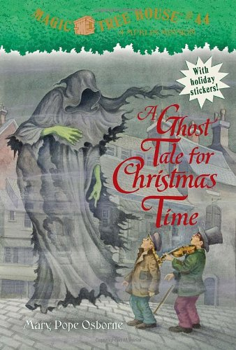 A Ghost Tale For Christmas Time - Book #44 of the Magic Tree House