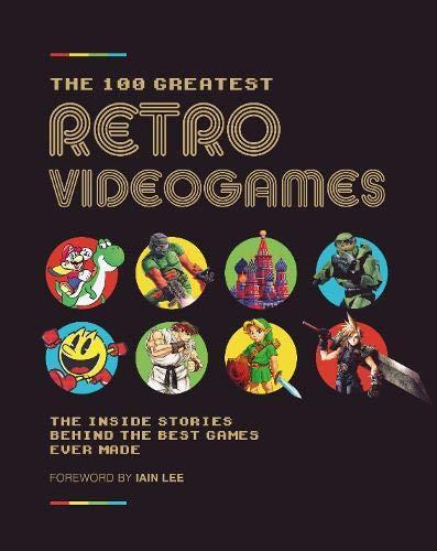 (100 Greatest Retro Video Games)