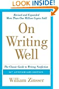 #7: On Writing Well, 30th Anniversary Edition: An Informal Guide to Writing Nonfiction