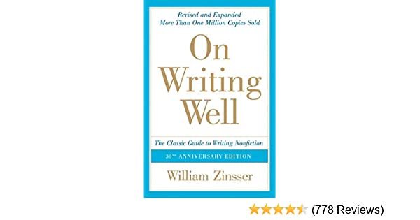 Amazon on writing well 30th anniversary edition an informal amazon on writing well 30th anniversary edition an informal guide to writing nonfiction ebook william zinsser kindle store fandeluxe Image collections