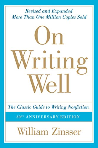 On Writing Well, 30th Anniversary Edition: An