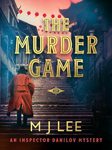 The Murder Game (Inspector Danilov Crime Thriller Book 3) (The Man With The Twisted Lip Setting)