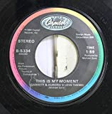 Michael Gore 45 RPM This Is My Moment / Theme from