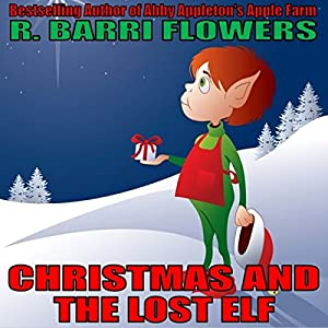 Christmas and the Lost Elf Audiobook