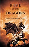 """If you thought that there was no reason left for living after the end of the Sorcerer's Ring series, you were wrong. In RISE OF THE DRAGONS Morgan Rice has come up with what promises to be another brilliant series, immersing us in a fantasy of troll..."