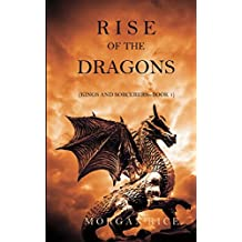 Rise of the Dragons (Kings and Sorcerers-Book 1)