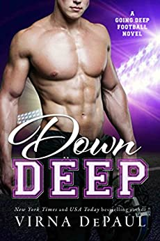 Down Deep (Going Deep Book 1) by [DePaul, Virna]