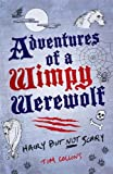 """""""Adventures of a Wimpy Werewolf Hairy But Not Scary"""" av Tim Collins"""